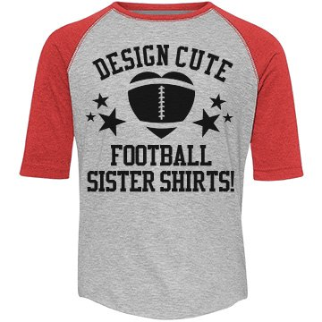 Custom Football Sister Shirts