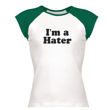 I'm a Hater Junior Fit Bella 1x1 Rib Ringer Tee