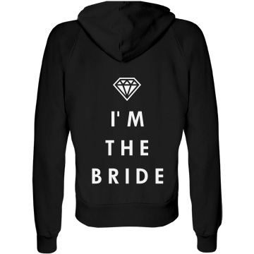 I'm The Bride Junior Fit Bella Fleece Raglan Zip Hoodie