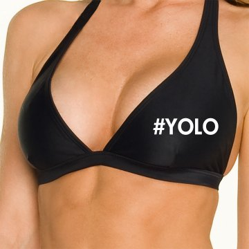 YOLO Sring Break Top Omni Swimsuit Halter Top
