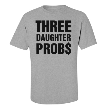 Daddy's Father Probs Unisex Basic
