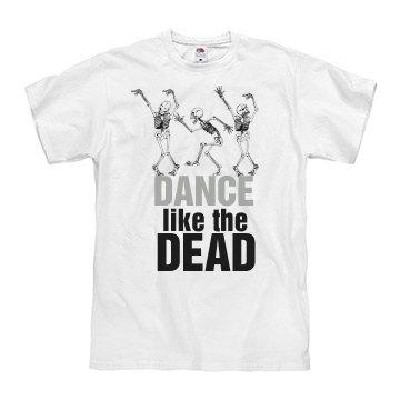 Dance Like The Dead