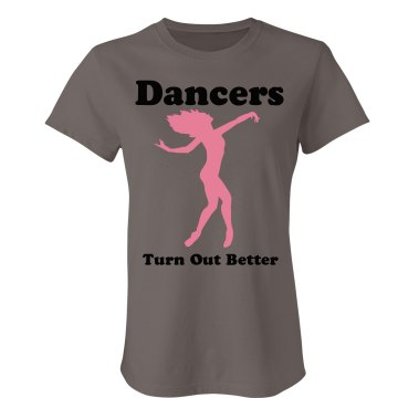 Dancers Turn Out Better Junior Fit Bella Favorite Tee