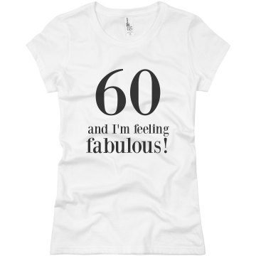 Janet is 60 Years Old! Junior Fit Basic Bella Favorite Tee