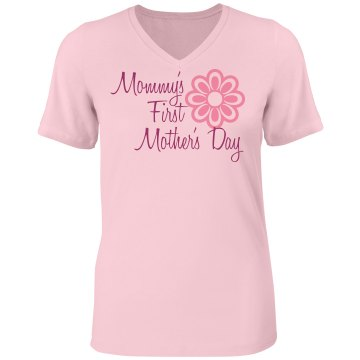 First Mother's Day Tee Misses Relaxed Fit Bella Missy V-Neck Tee