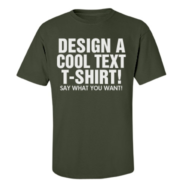 Design A Text T-Shirt Unisex Gildan Heavy Cotton Crew Neck Tee