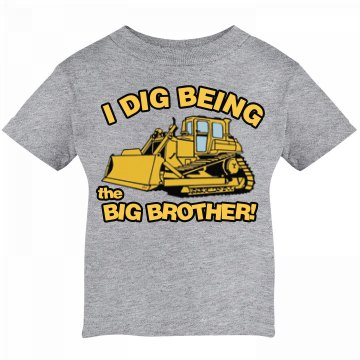 Dig Being the Big Brother