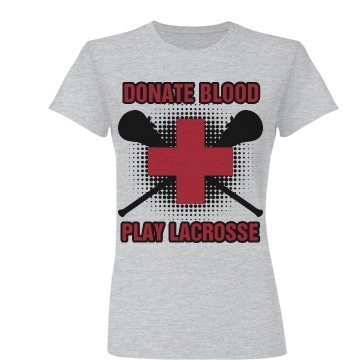 Donate Blood Lacrosse Junior Fit Basic Bella Favorite Tee