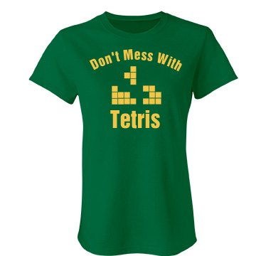 Don't Mess w/ Tetris Junior Fit Bella Favorite Tee