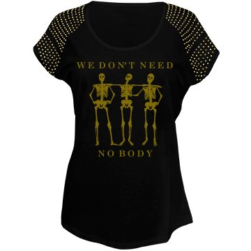 Don't Need No Body