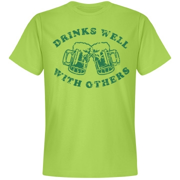Drinks Well With Others Unisex Anvil Lightweight Fashion Tee