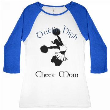 Dublin High Cheer Mom Junior Fit Bella 1x1 Rib 3/4 Sleeve Raglan Tee