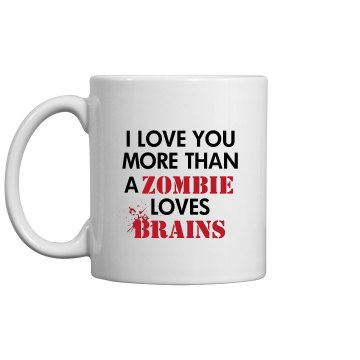 I Love You More Than... 11oz Ceramic Coffee Mug