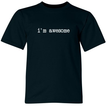 I'm Awesome Tee Infant Rabbit Skins Cotton Tee
