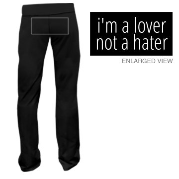 Lover, not a Hater Junior Fit Bella Fitness Pants