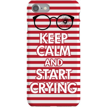 Keep Calm Start Crying Plastic iPhone 5 Case White