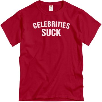 Celebrities Suck Unisex Gildan Heavy Cotton Crew Neck Tee