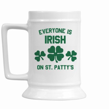 Everyone Is Irish 16oz Ceramic Stein