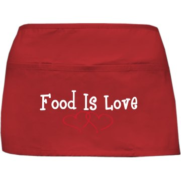 Food Is Love Apron Port Authority Waist Apron with Pockets