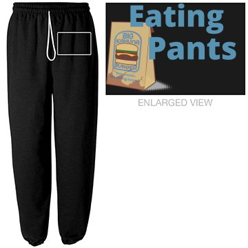 Eating Pants