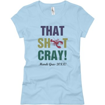 That Cray Mardi Gras Junior Fit Basic Bella Favorite Tee