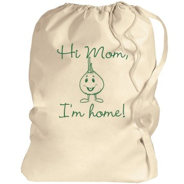 Hi Mom Laundry Bag Port Authority Laundry Bag