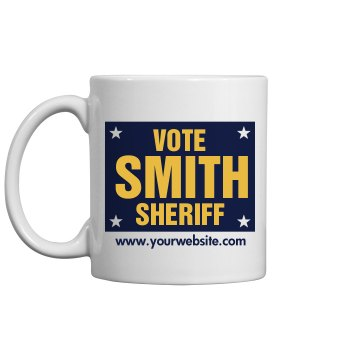 Sheriff Election Sign Mug 11oz Ceramic Coffee Mug