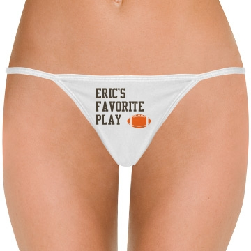 Eric Favorite Play Thong