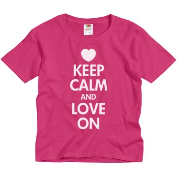 Keep Calm And Love On Youth Gildan Ultra Cotton Crew Neck Tee