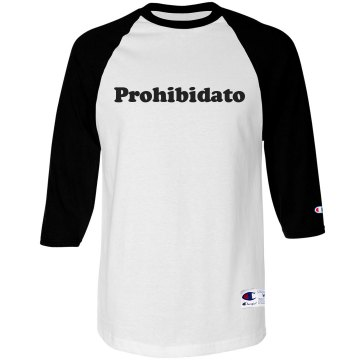 Prohibidato Unisex Anvil 3/4 Sleeve Raglan Baseball Tee