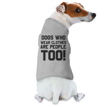 Dogs Are People Too T Doggie Skins Dog Ringer Tee