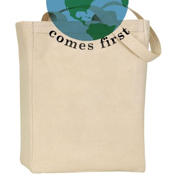 The Earth Comes First Liberty Bags Canvas Tote