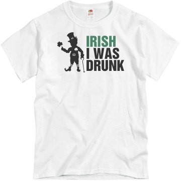 St Patrick's Irish I Was Unisex Basic Gildan Heavy Cotton Crew Neck Tee