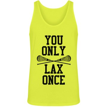 You Only Lax Once Unisex American Apparel Neon Tank