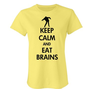 Keep Calm Eat Brains Junior Fit Bella Crewneck Jersey Tee