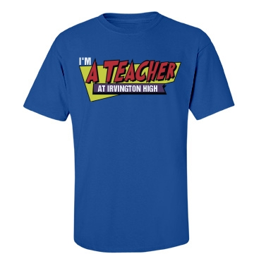 Fast Times Teacher Tee Unisex Gildan Heavy Cotton Crew Neck Tee