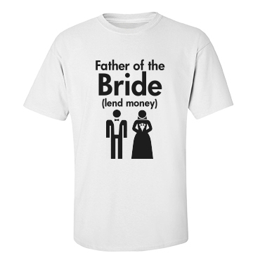 Father Of The Bride Lend Unisex Basic Port & Company Essential Tee