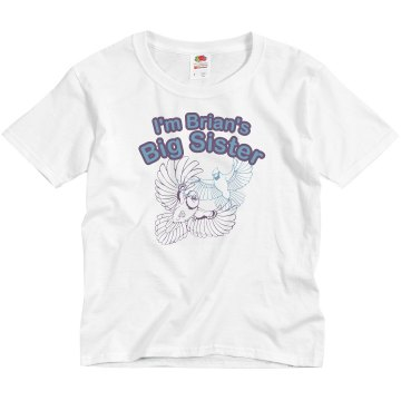 I'm Brian's Big Sister Youth Basic Gildan Ultra Cotton Crew Neck Tee