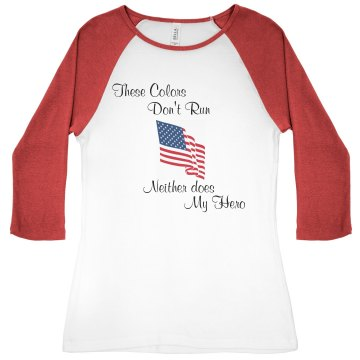 My Hero Doesn&#x27;t Run Junior Fit Bella 1x1 Rib 3&#x2F;4 Sleeve Raglan Tee