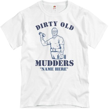 Dirty Mud Run Shirt Unisex Basic Gildan Heavy Cotton Crew Neck Tee