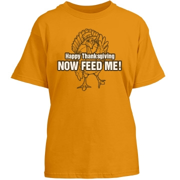 Feed Me Now Thanksgiving Youth Gildan Heavy Cotton Crew Neck Tee