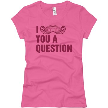 A Fine Mustache Question Junior Fit Basic Bella Favorite Tee