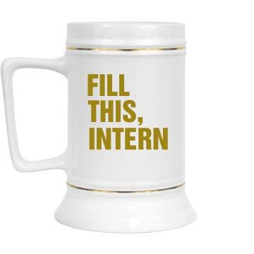 Fill This, Intern