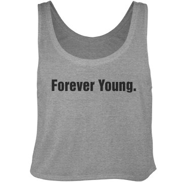 Forever Young Tank Bella Flowy Boxy Lightweight Crop Top Tank Top