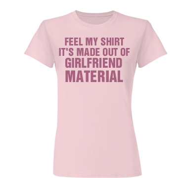 Girlfriend Material Pink Junior Fit Basic Bella Favorite Tee