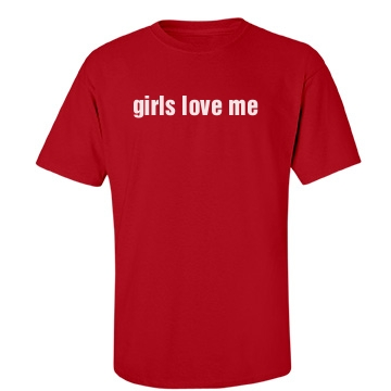 Girls Love Me Unisex Gildan Heavy Cotton Crew Neck Tee