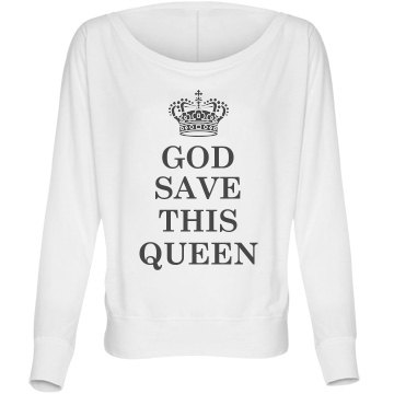 God Save This Queen Bella Flowy Lightweight Long Sleeve Dolman Tee