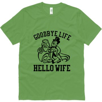 Goodbye Life Hello Wife Unisex Canvas Jersey Tee