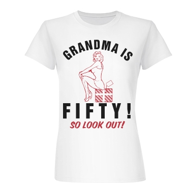 Grandma is Fifty! Junior Fit Basic Bella Favorite Tee
