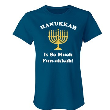 Hanukkah is Fun Tee Junior Fit Bella Favorite Tee